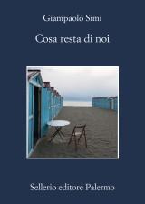 «Cosa resta di noi» di Giampaolo Simi è tra i romanzi in gara per la cinquina del Premio Scerbanenco 2015