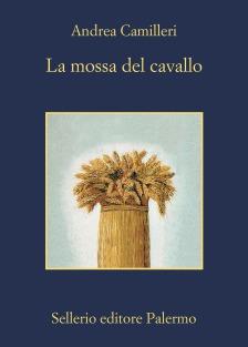 Andrea Camilleri La mossa del cavallo Sellerio editore