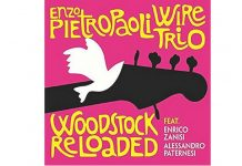 Enzo Pietropaoli Woodstock reloaded
