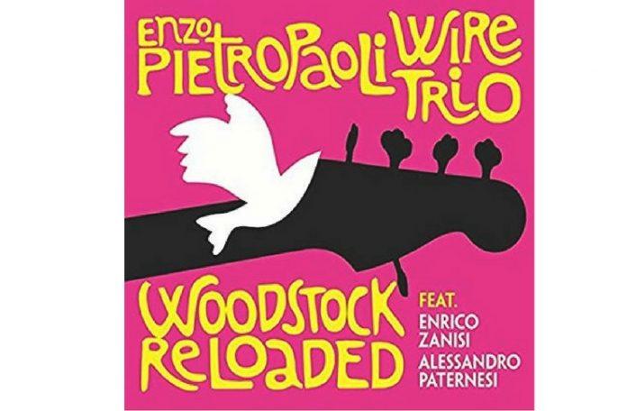 Enzo Pietropaoli Woodstock reloaded