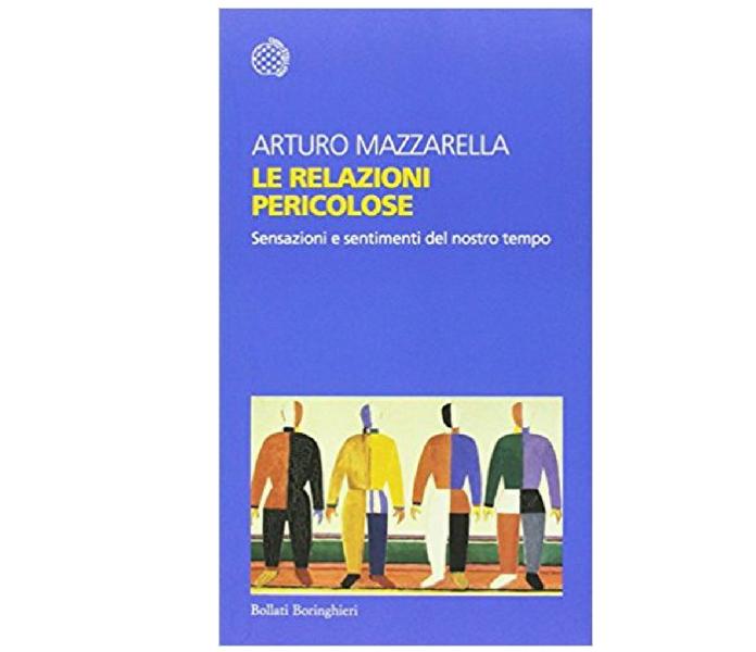 Arturo Mazzarella Le relazioni pericolose