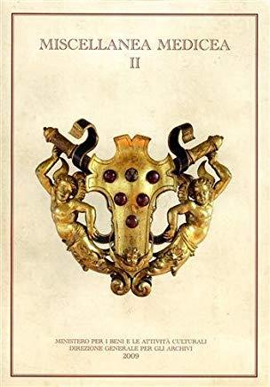 Miscellanea Medicea Vol II