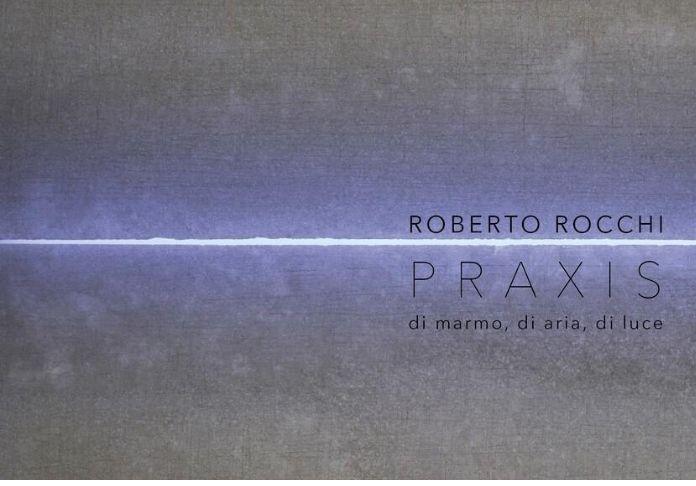 PRAXIS di ROBERTO ROCCHI, Galleria ArteSi, Modena è Il Bello che Verrà
