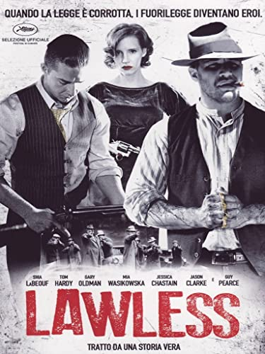 Lawless il film che ha ispirato il drin Outlaw