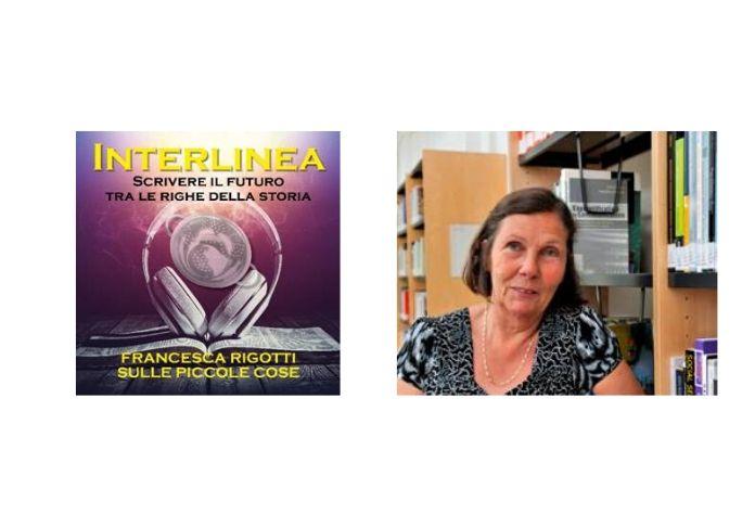 Francesca Rigotti nel podcast di Interlinea ci fa riscoprire le piccole cose