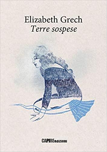 copertina della racolta poetica di Elizabeth Grech Terre sospese