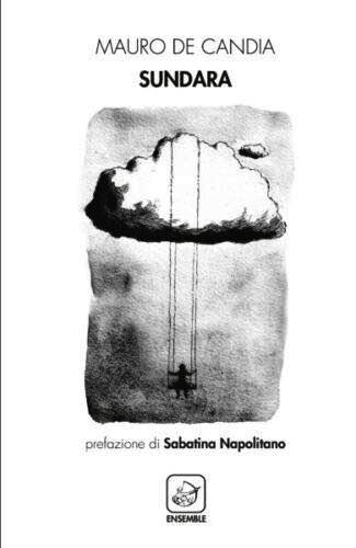 Sundara raccolta poetica di Mauro De Candia